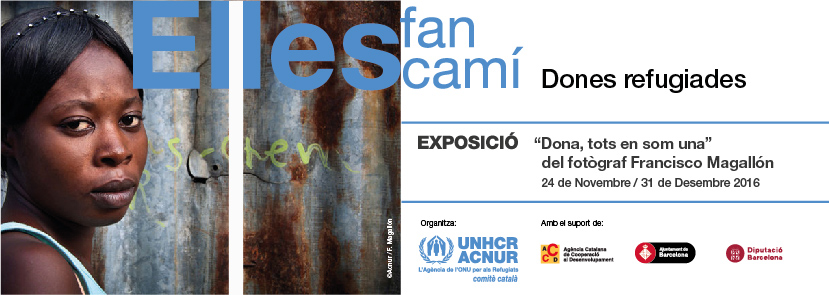 Catalunya amb ACNUR organitza la Jornada 'Dones refugiades: Elles fan camí'